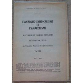 l-anarcho-syndicalisme-et-l-anarchisme-rapport-de-pierre-besnard-1937