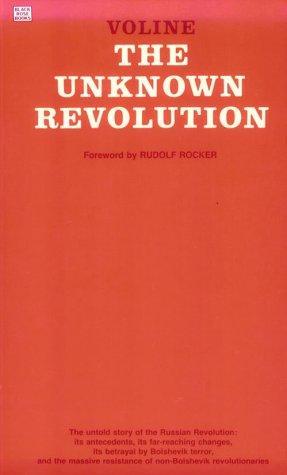 Voline: The February 1917 Revolution in Russia (4/4)