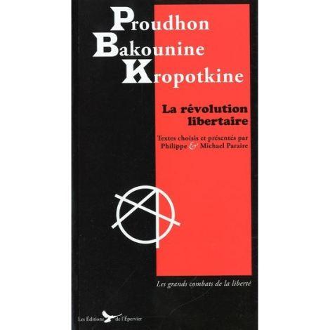 proudhon-bakounine-kropotkine-la-revolution-l