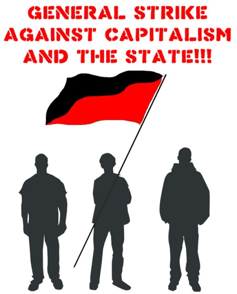 abolish_the_state_we_must_resist_capitalism_with_the_general_strike