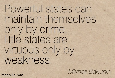 Bakunin-weakness-crime-Meetville-Quotes-119350
