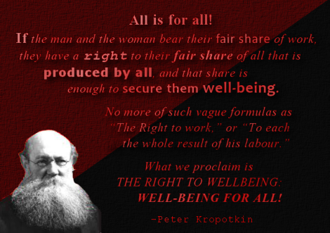 Kropotkin quote well being for all