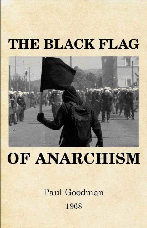 Goodman the-black-flag-of-anarchism