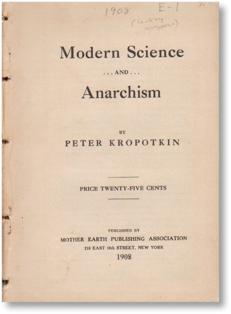 modern science and anarchism mother earth