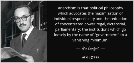 alex comfort on anarchism