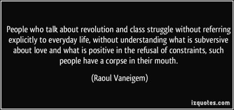 revolution-and-class-struggle-everyday-life-raoul-vaneigem