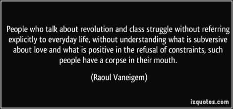 revolution-and-class-struggle-everyday-life-raoul-vaneigem
