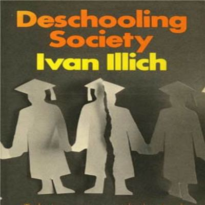 illich deschooling 2