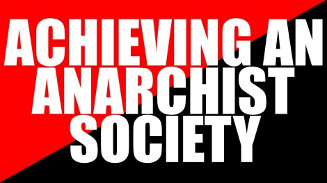 achieving anarchism