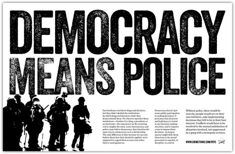 democracy means police