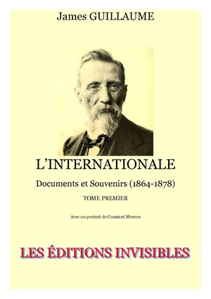 Guillaume's documentary history of the International