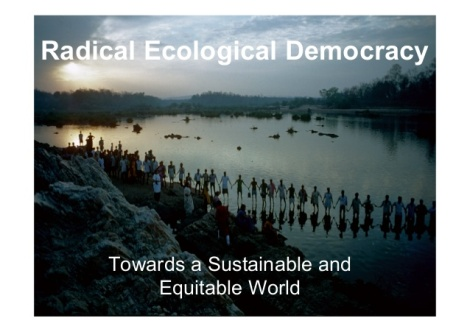 radical-ecological-democracy-towards-a-sustainable-and-equitable-world-feb-2014-1-638