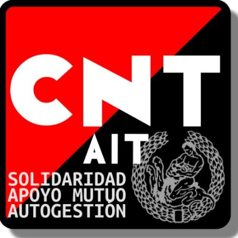 CNT-AIT: To All Anarcho-Syndicalists (2017) | Robert Graham's