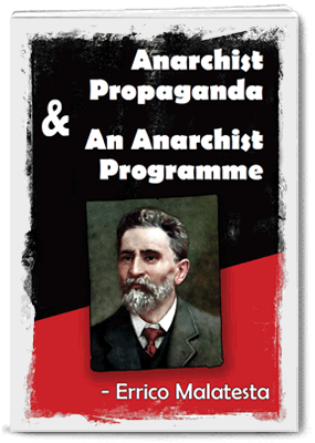 malatesta anarchist-propaganda-and-an-anarchist-program