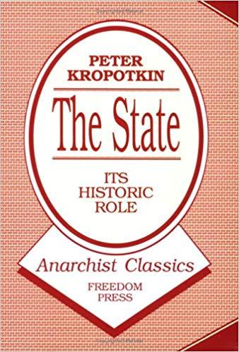 Kropotkin The State