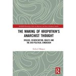 the-making-of-kropotkin-s-anarchist-thought